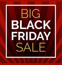 black friday big sale concept background cartoon vector image