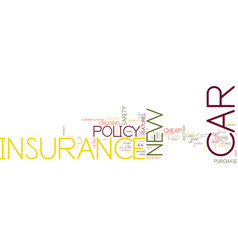 find new cheap car insurance text background word vector image