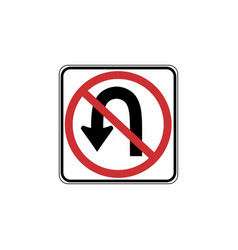 Usa traffic road sign u-turn is prohibited vector