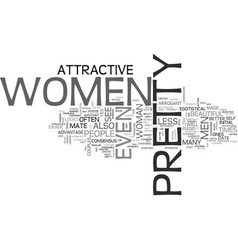 Why pretty women have it better text word cloud vector