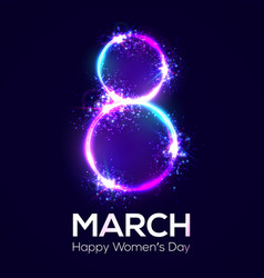 happy womens day 8 march neon circles with glow vector image vector image