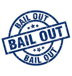 bail out blue round grunge stamp vector image