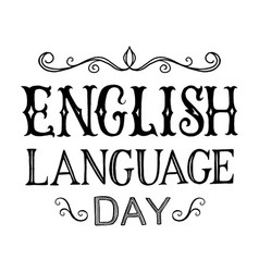 english language day vector image vector image