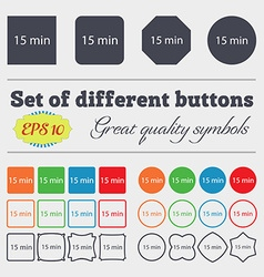 Fifteen minutes sign icon Big set of colorful vector