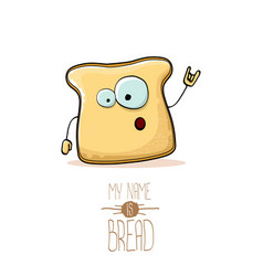 funny cartoon cute sliced bread character vector image