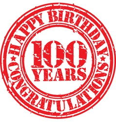 Happy birthday 100 years grunge rubber stamp vector