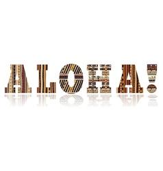 Sign of Aloha vector image