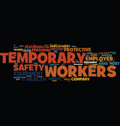 Temporary workers are an important safety risk vector