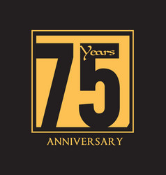 75 years anniversary square frame black background vector image