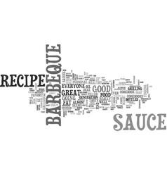 Barbeque sauce recipe text word cloud concept vector