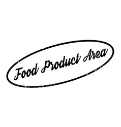 food product area rubber stamp vector image