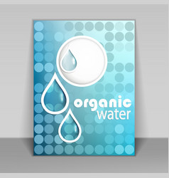 Organic water flyer vector image