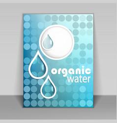 Organic water flyer vector