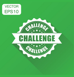 challenge rubber stamp icon business concept vector image
