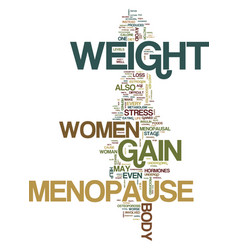 Menopause and weight gain text background word vector