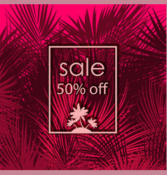 Sale 50 percent off on palm tree background vector