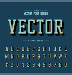 Font and alphabet typeface and number design vector
