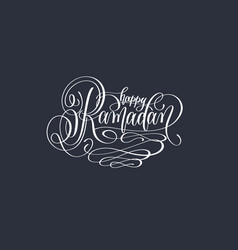 happy ramadan hand lettering calligraphy text vector image