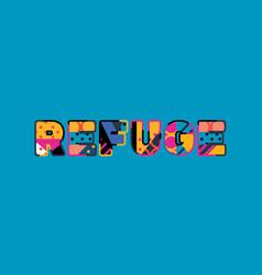 Refuge concept word art vector