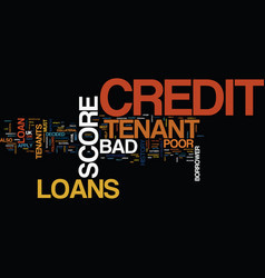 Tenant with bad credit history you can also avail vector