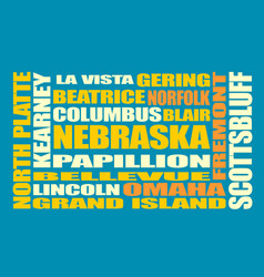 nebraska state cities list vector image