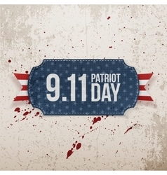Patriot Day 9-11 realistic Tag vector