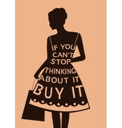 Fashion woman in dress made from quote vector