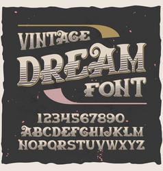 Original label typeface named dream vector