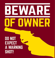 beware of owner vector image