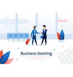 two businessmen meeting shaking hands at airport vector image