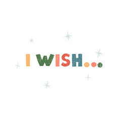 I wish - fun hand drawn grating card with vector