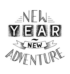 New year adventure lettering qoute vector