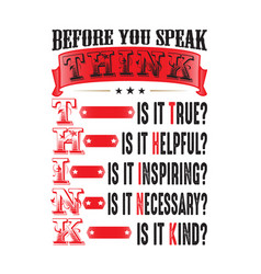 before you speak think good for print good vector image