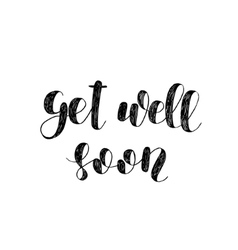 Get well soon Brush lettering vector image