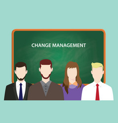 change management white text on green chalk board vector image