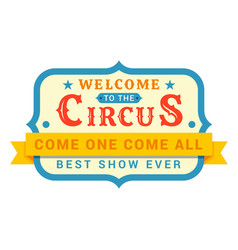 circus signboard board displaying entertainment vector image