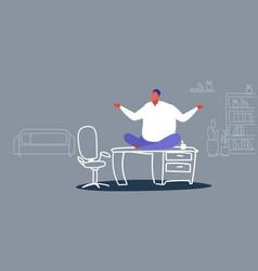 fat businessman freelancer sitting lotus pose on vector image