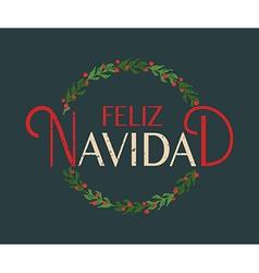 Hand sketched Feliz Navidad Happy New Year in vector image