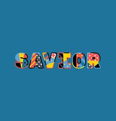 Savior concept word art vector