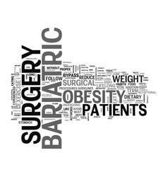 Bariatric surgery for obesity text word cloud vector