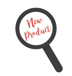 inscription new product under magnifying glass on vector image