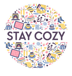 stay cozy banner with icons for relaxing winter vector image