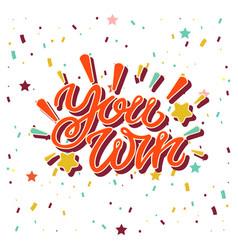 Win inscription with colorful confetti vector