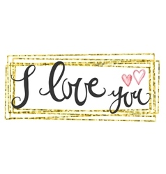 Valentines Day Card lettering i love you vector image vector image