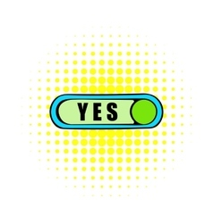Toggle switch in Yes position icon comics style vector