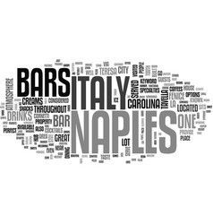 Bars in naples italy text word cloud concept vector