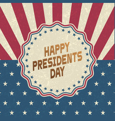 happy presidents day grunge backgroundretro style vector image