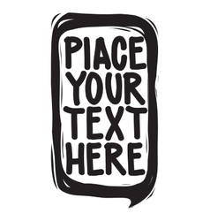 Place your text here speech bubble for your quote vector