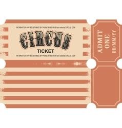retro circus ticket vector image vector image