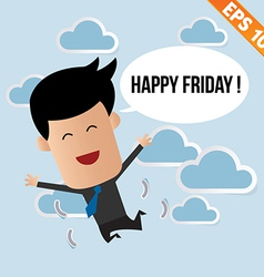 Cartoon Businessman happy friday - - EPS10 vector image